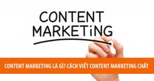 Content Marketing Là Gì? Cách Viết Content Marketing Chất 10