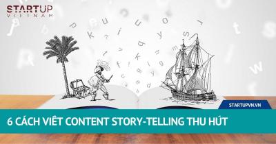 6 Cách Viết Content Story-Telling Thu Hút 21
