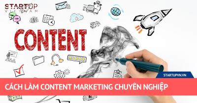 Cách Làm Content Marketing Chuyên Nghiệp 27