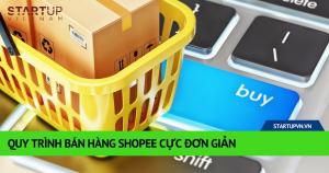 Quy Trình Bán Hàng Shopee Cực Đơn Giản 8