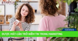 Được-Mất-Cản Trở-Niềm Tin Trong Marketing 16