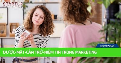 Được-Mất-Cản Trở-Niềm Tin Trong Marketing 36