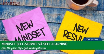 Mindset Self-service Và Self-learning Giúp Nâng Cao Hiệu Quả Working Remote 24