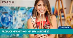 Product Marketing - Ma Túy Và Nghệ Sĩ 17