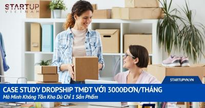 Case Study Dropship TMĐT Với 3000đơn/Tháng Mà Mình Không Tồn Kho Dù Chỉ 1 Sản Phẩm 24