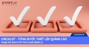 Checklist - Từng Bước Thiết Lập Quảng Cáo Google Ads Search Cho Team Leader/Quản Lý 7