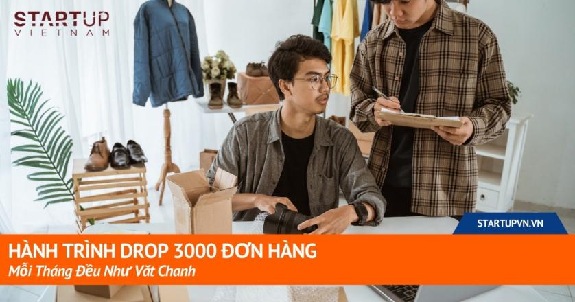 Hành Trình Drop 3000 Đơn Hàng Mỗi Tháng Đều Như Vắt Chanh 1