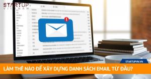 Làm Thế Nào Để Xây Dựng Danh Sách Email Từ Đầu? 7