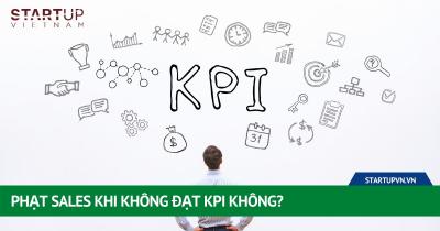 Phạt Sales Khi Không Đạt KPI Không? 29