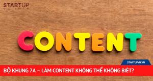 Bộ Khung 7A - Làm Content Không Thể Không Biết? 3