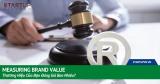 Measuring Brand Value – Thương Hiệu Của Bạn Đáng Giá Bao Nhiêu? 51