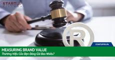 Measuring Brand Value – Thương Hiệu Của Bạn Đáng Giá Bao Nhiêu? 16