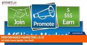 Performance Marketing Là Gì Mà Nhiều Doanh Nghiệp Theo Đuổi? 2