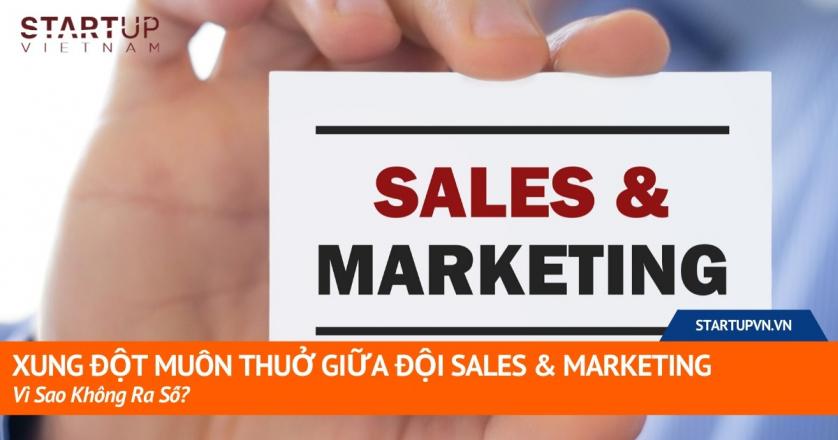 Xung Đột Muôn Thuở Giữa Đội Sales & Marketing: Vì Sao Không Ra Số? 1