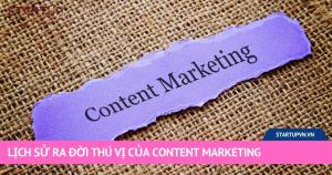 Lịch Sử Ra Đời Thú Vị Của Content Marketing 3