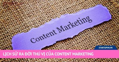 Lịch Sử Ra Đời Thú Vị Của Content Marketing 16