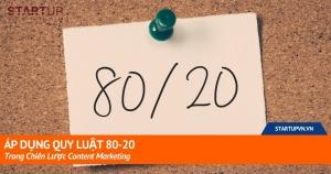 Áp Dụng Quy Luật 80-20 Trong Chiến Lược Content Marketing 8