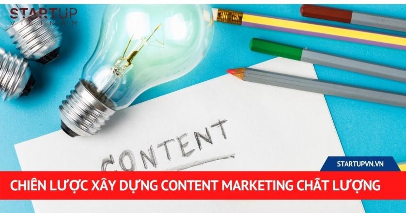 Chiến Lược Xây Dựng Content Marketing Chất Lượng 1