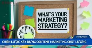 Chiến Lược Xây Dựng Content Marketing Chất Lượng 13