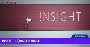 Insight - Động Cơ Chia Sẻ 12