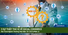 3-su-that-thu-vi-ve-social-commerce-hot-trend-nganh-thuong-mai-dien-tu-2019-phan-2