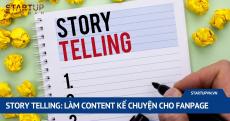 story-telling-lam-content-ke-chuyen-cho-fanpage