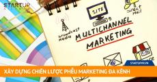 xay-dung-chien-luoc-pheu-marketing-da-kenh
